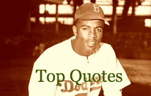 Jackie Robinson Quotes On Life, Race, Racism, Never Give Up