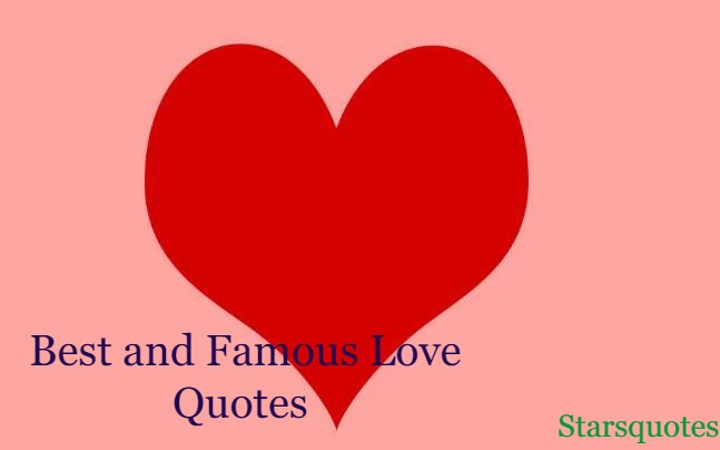 Best and Famous Love Quotes