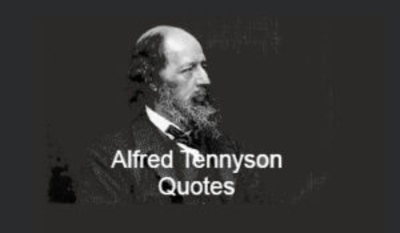 """Alfred Tennyson was born as a British poet (6 August 1809-6 October 1892). For most of Queen Victoria's reign he was the poet laureate of Great Britain and Ireland, and remains one of the most famous British poets. In 1829, for one of his first works, """"Timbuktu,"""" Tennyson received the Chancellor's Gold Medal at Cambridge. In 1830 he published his first solo book of poems, Poems Chiefly Lyrical. Included in this volume were """"Claribel"""" and """"Mariana,"""" which remain two of the most celebrated poems by Tennyson. Though characterized as overly sentimental by some critics, his verse soon proved popular and brought Tennyson to the attention of the day's well-known authors, including Samuel Taylor Coleridge. Tennyson's early poetry was a significant influence on the Pre-Raphaelite Brotherhood, with its medievalism and strong visual imagery. Alfred Lord Tennyson Quotes are read below."""