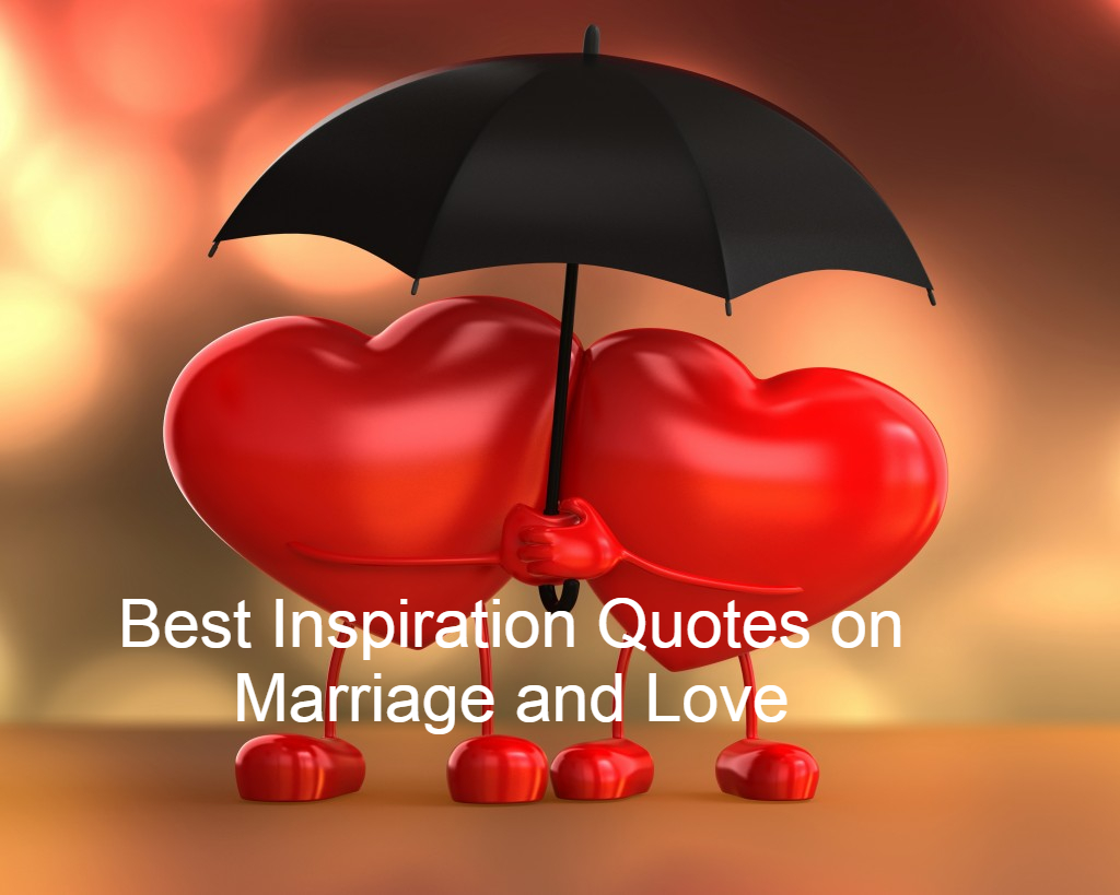 Best Inspiration Quotes on Marriage and Love By Kahlil Gibran, Victor Hugo, Robert Fulghum, Love Quotes, Marriage Quotes,image