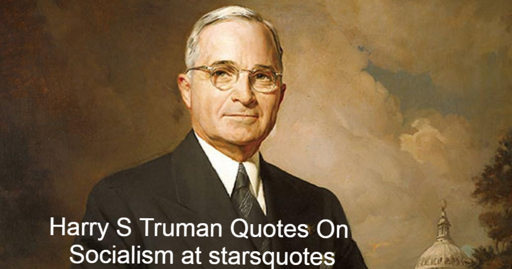Harry S. Truman (8 May 1884–26 December 1972) was an American politician who, after the death of Franklin D. Roosevelt, served as the 33rd presidente of the United States from 1945 to 1953. The Marshall Plan to restore Western Europe's economy was implemented, the Truman Doctrine was set up as well as NATO. Truman had grown up in Missouri, Freedom and was sent as a Field Artillery Captain to France during World War I. Back home, in Kansas City, Missouri, he opened a nightclub and in 1922, he was later elected to the Jackson County as representative.