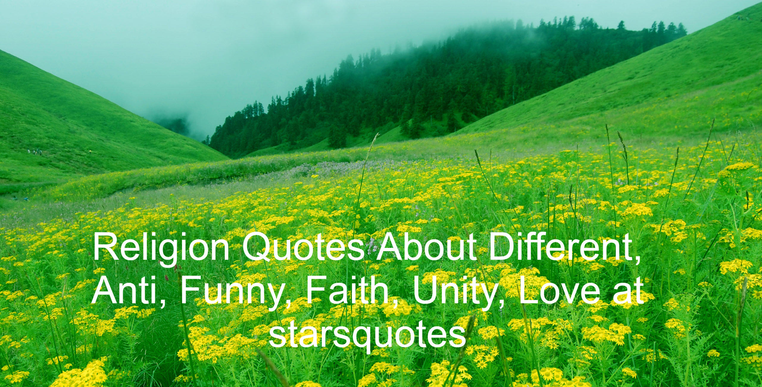 Religion Quotes About Different, Anti, Funny, Faith, Unity, Love at starsquotes