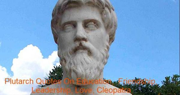 At the Temple of Apollo, Plutarch (AD 46–after 119) was a Greek Middle Platonist philosopher, biographer, essayist, and priest. He is chiefly known for his Parallel Lives and Moralia. He was called Lucius Mestrius Plutarchus, after he became a Roman citizen. Plutarch was born into a prominent family in Chaeronea, a small town about 80 kilometers (50 mi ) east of Delphi, in the Boeotia region of Greece. His family was affluent. Plutarch's father's name hasn't been preserved, but based on the common Greek custom of repeating a name in alternate generations, it was probably Nikarchus (Náloga-Paula-Paula). Plutarch's grandfather's name was Lamprias, as he attested in Moralia and in Antony 's Life. Plutarch Quotes On Education, Friendship, Leadership, Love, Cleopatra