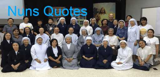 Nuns Quotes About Pro Life, Father, Birthday, Run