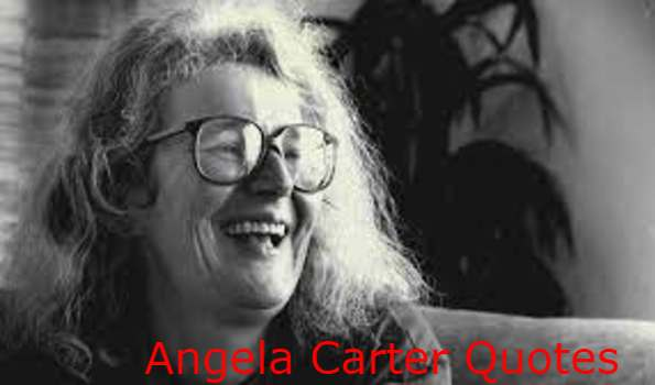 Angela Carter Quotes