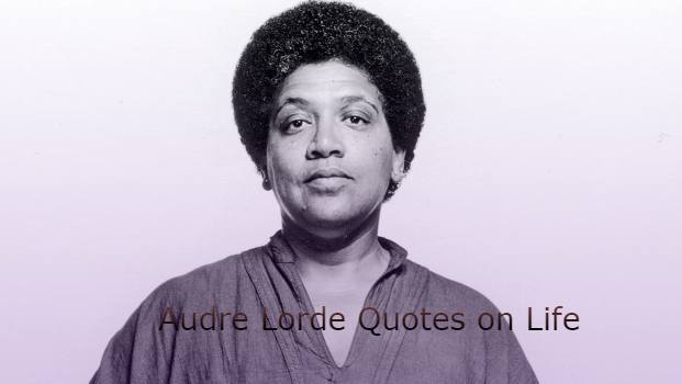 Audre Lorde Quotes on Life