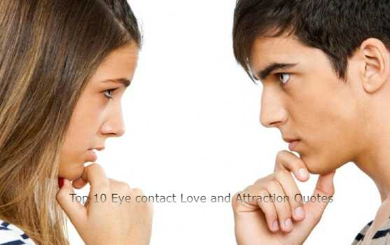 Eye contact Love and Attraction Quotes