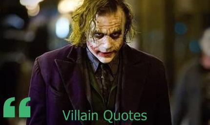 Villain Quotes