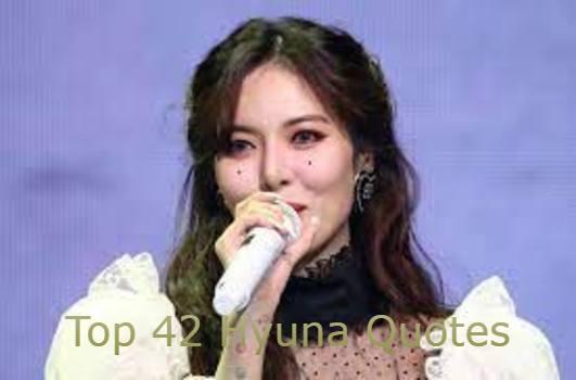 Hyuna Quotes