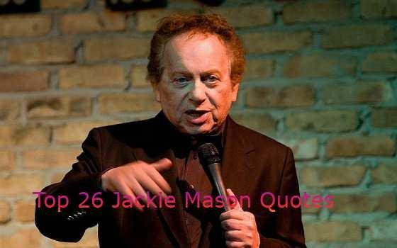 Jackie Mason Quotes