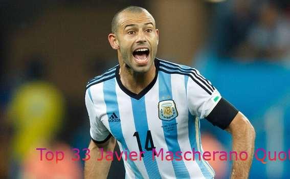 Javier Mascherano Quotes