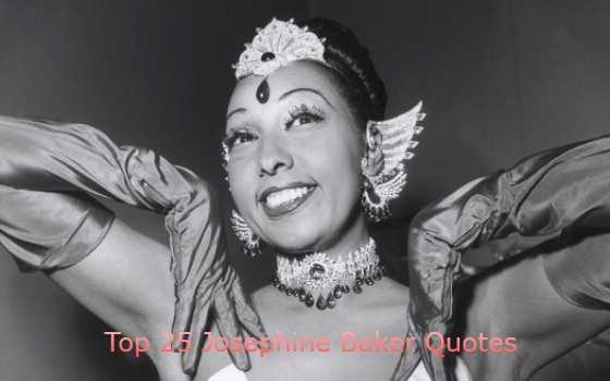 Josephine Baker Quotes