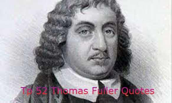 Thomas Fuller Quotes