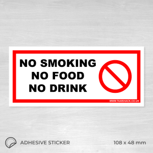 No Smoking, No food, no drink sticker