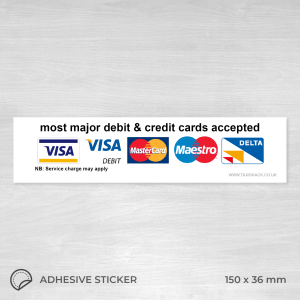 Most major debit and credit cards accepted sticker