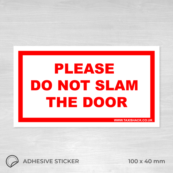 Please do not slam the door sticker