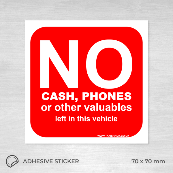 No cash, phones or other valuable left sticker