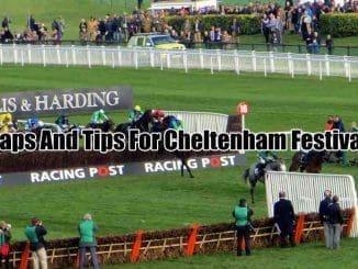 Naps And Tips For Cheltenham Festival