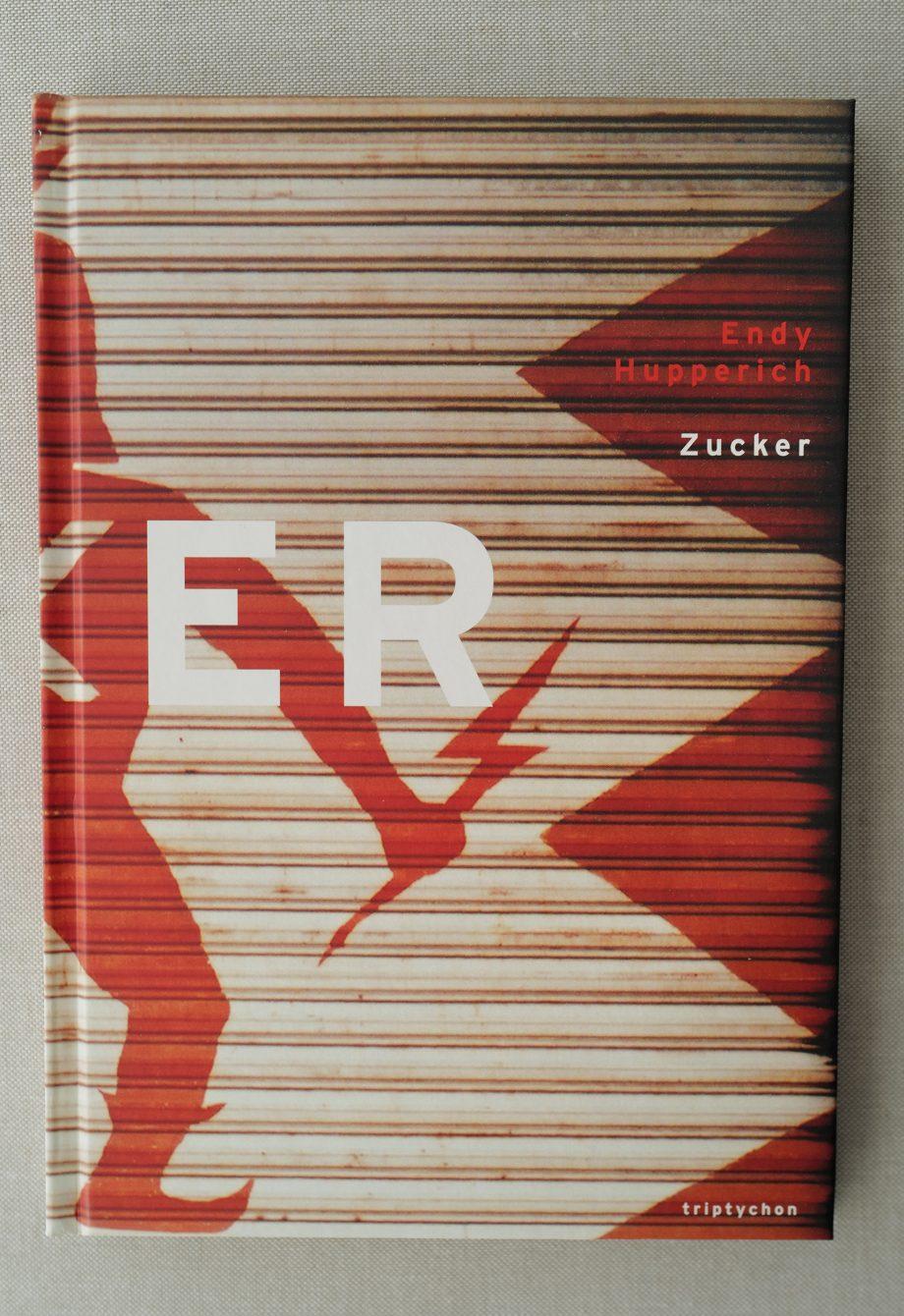 Endy Hupperich Zucker. Buchcover
