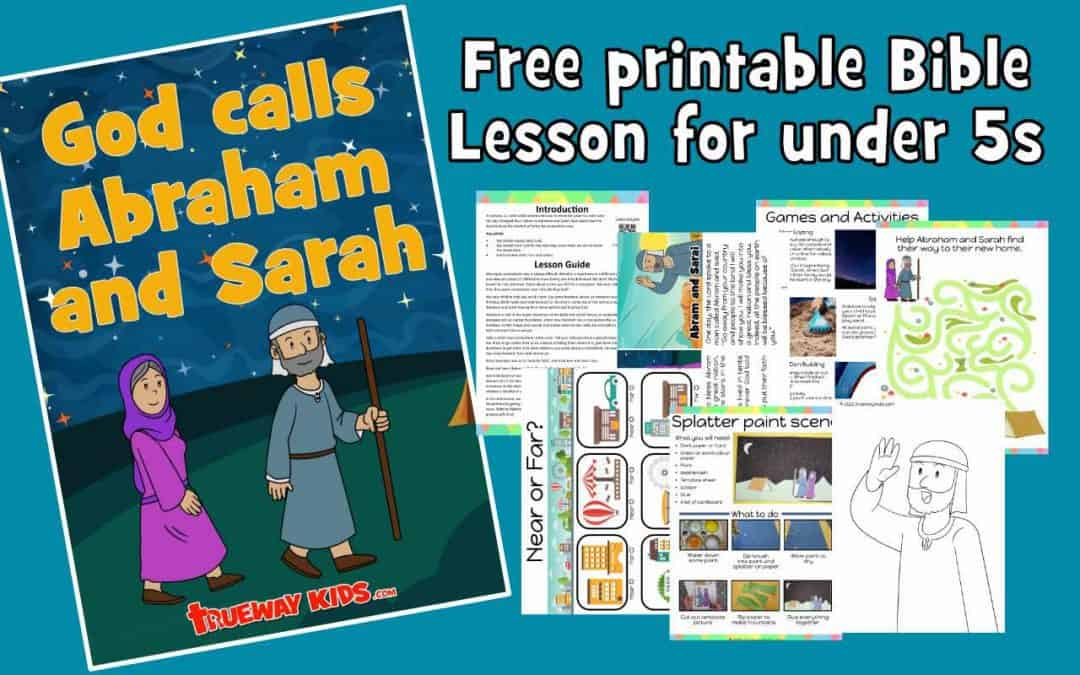 God calls Abraham and Sarah - FREE printable Bible lesson for kids and preschoolers