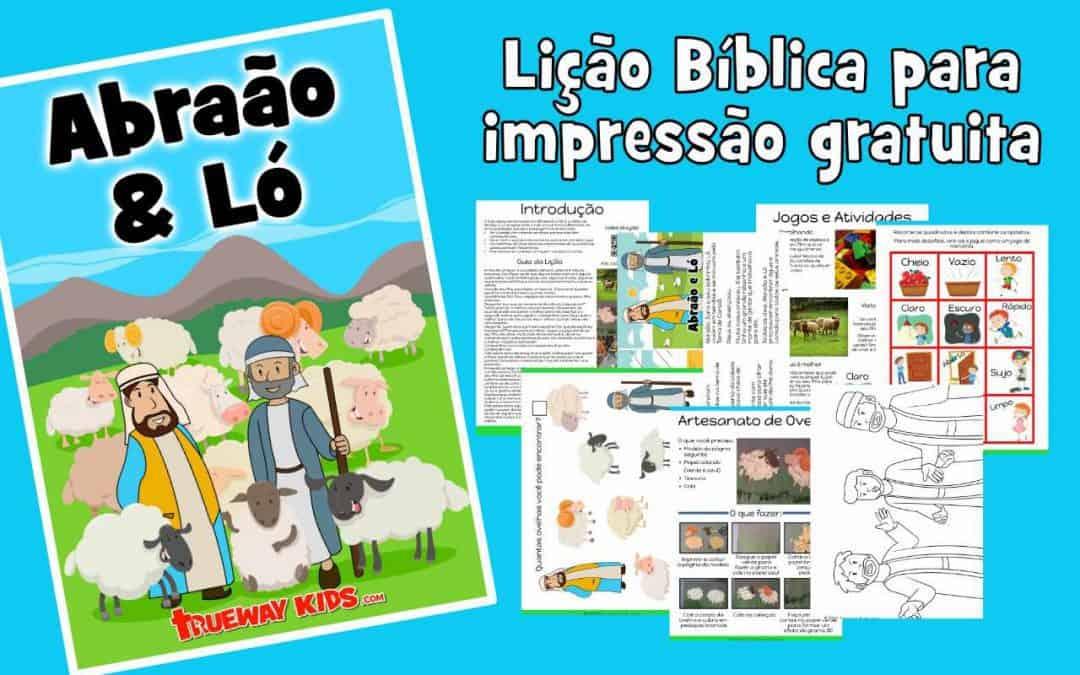 Abraão & Ló - Lição Bíblica para impressão gratuita para usar em casa ou na igreja.