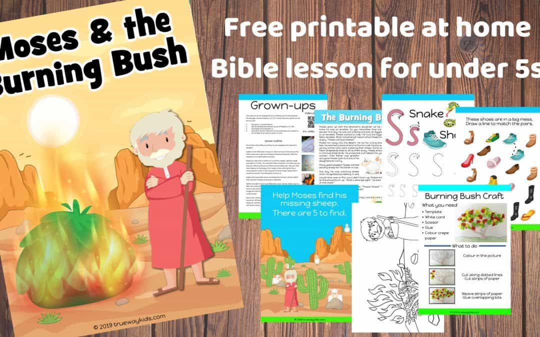 Moses and the Burning Bush – Free Bible lesson for kids