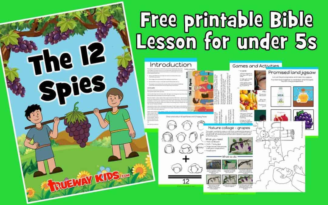 The 12 spies and the promised land – Free Bible lesson for kids