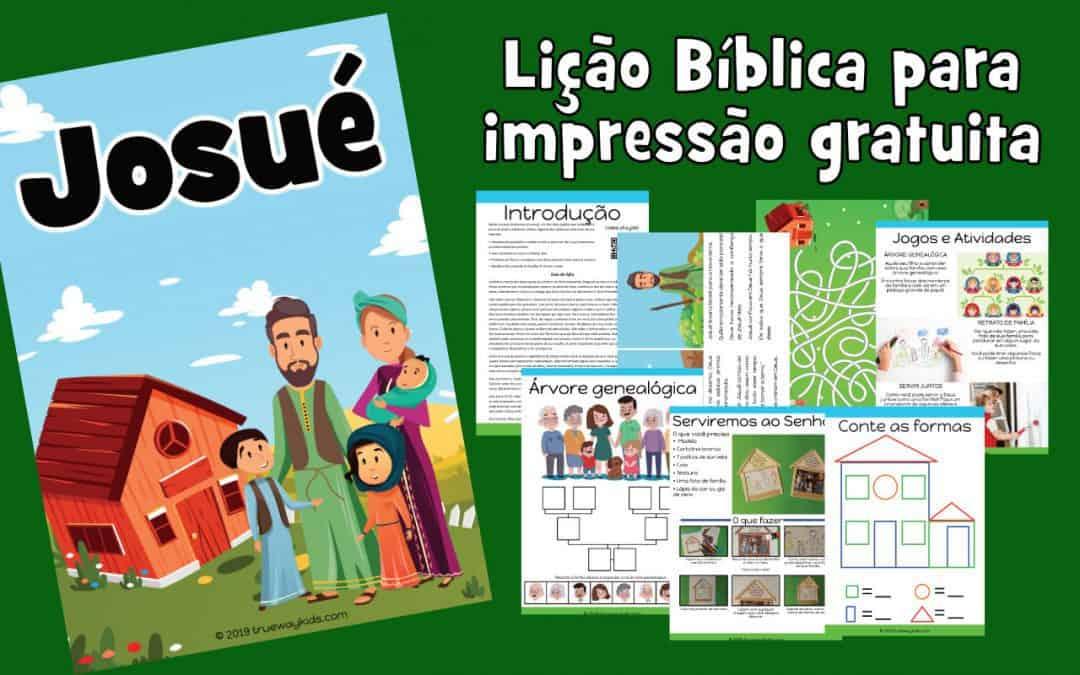 Josué - Lição Bíblica para impressão gratuita para usar em casa ou na igreja.
