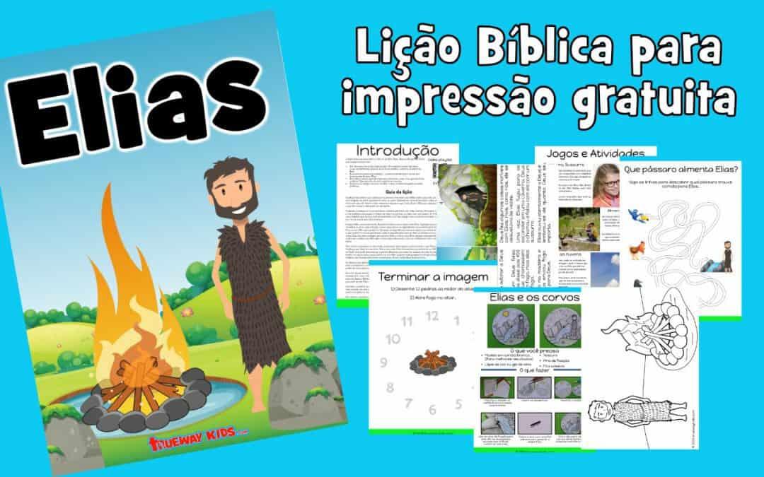 Elias – lição da bíblia para criança