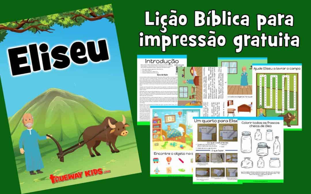Eliseu – lição da bíblia para criança