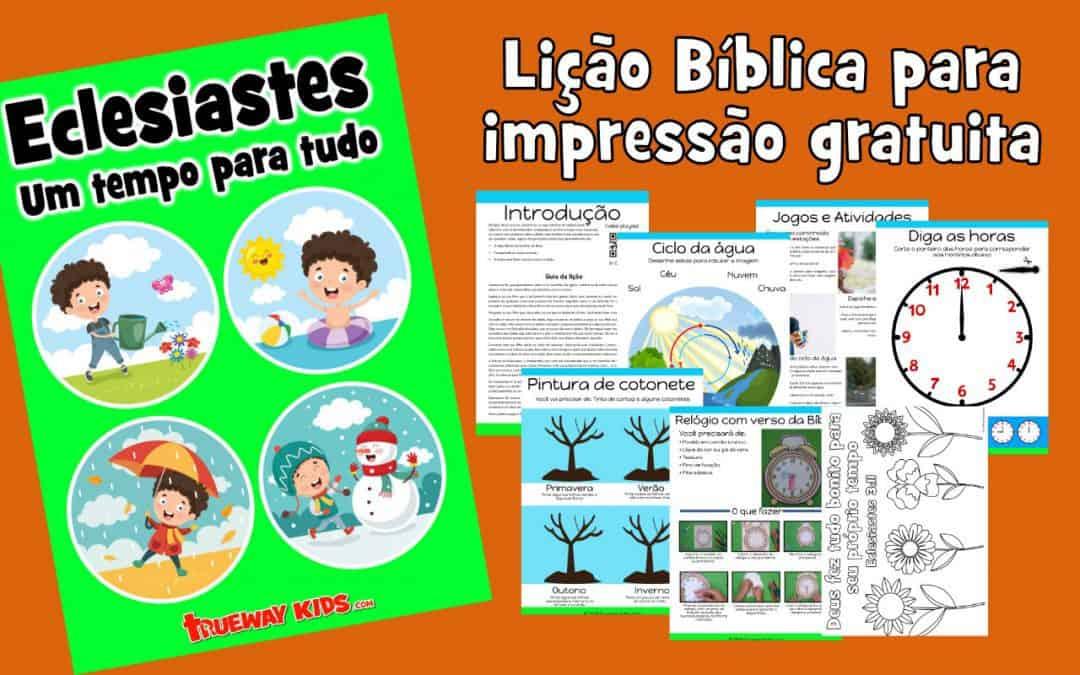Eclesiastes – lição da bíblia para criança