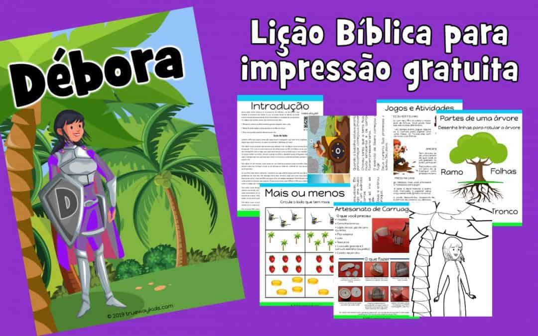 Débora - Lição Bíblica para impressão gratuita para usar em casa ou na igreja.