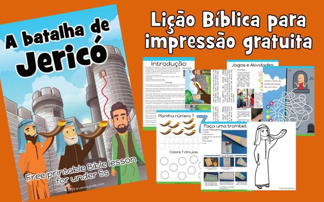 A batalha de Jericó - Lição Bíblica para impressão gratuita para usar em casa ou na igreja.