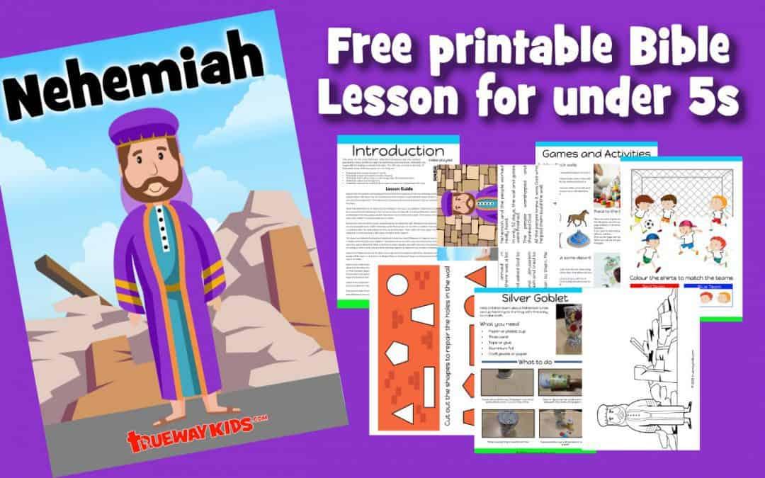 Nehemiah – Preschool Bible lesson