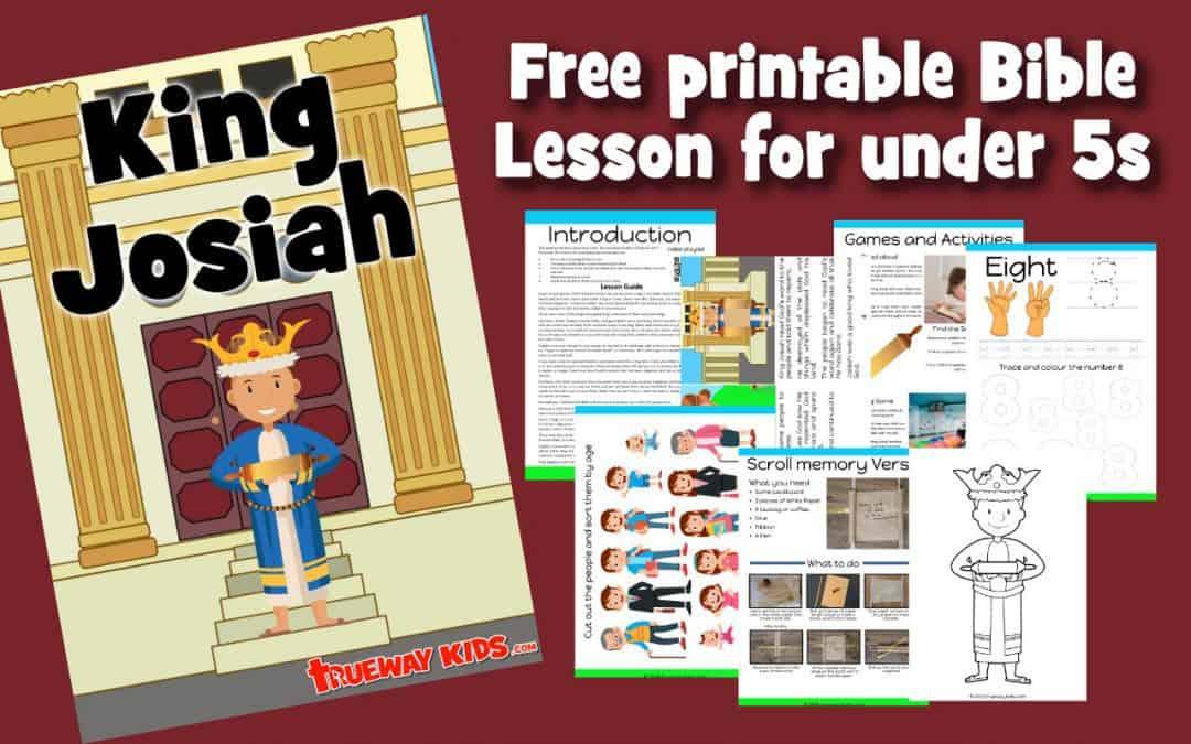King Josiah – Preschool Bible lesson