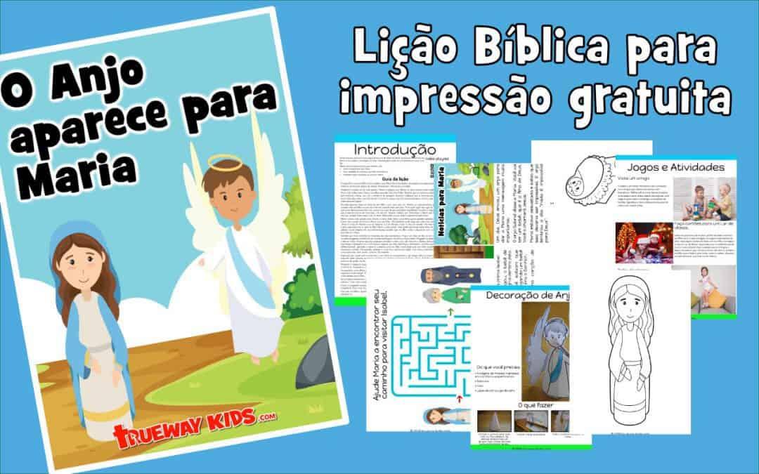 O Anjo aparece para Maria - Lição Bíblica para impressão gratuita para usar em casa ou na igreja.
