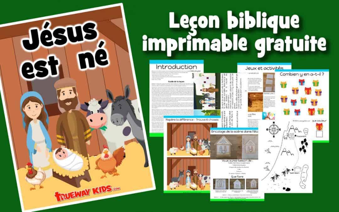 Jésus est né - Leçon biblique imprimable gratuite à utiliser à la maison ou à l'église