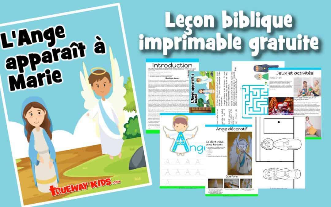 L'Ange apparaît à Marie - Leçon biblique imprimable gratuite à utiliser à la maison ou à l'église