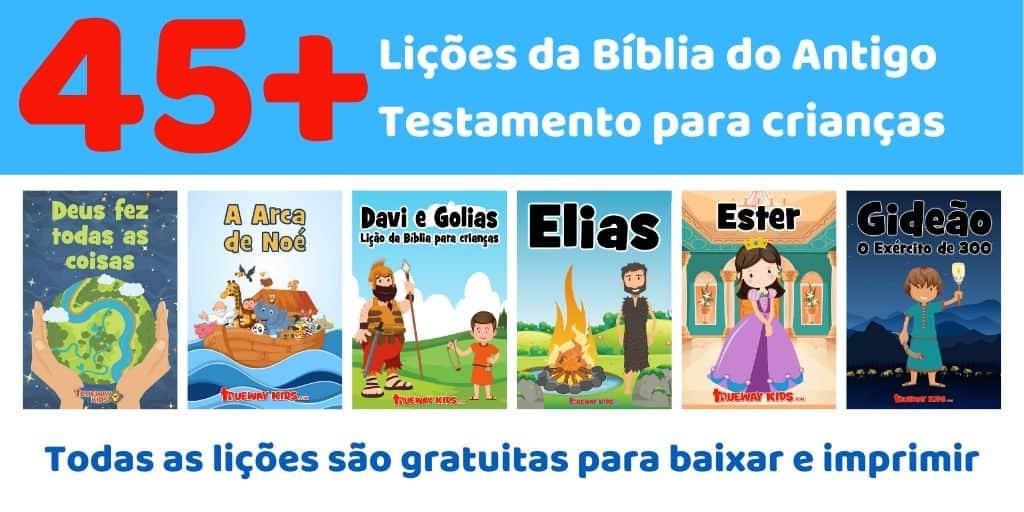 Mais de 45 lições da Bíblia do Antigo Testamento para crianças em idade pré-escolar