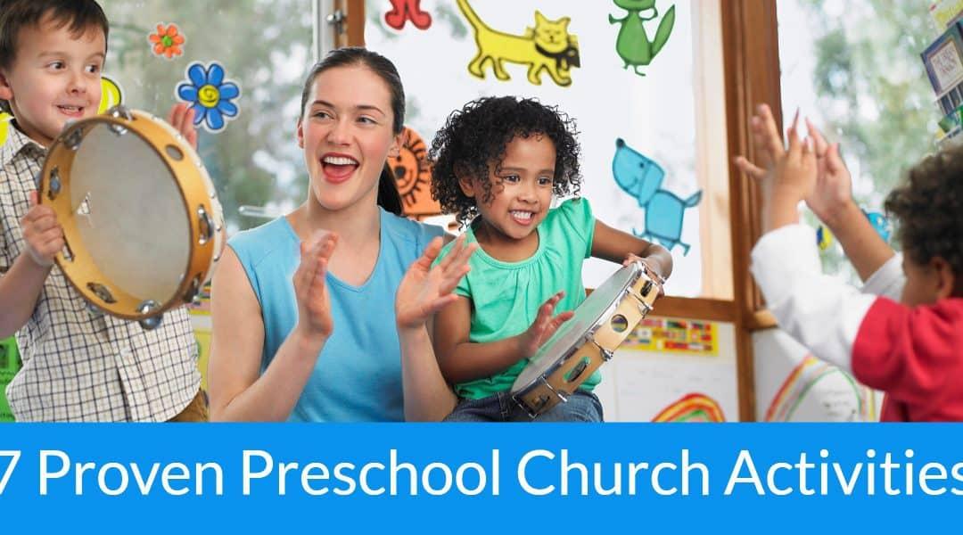 7 Proven Preschool Church Activities you can do today.
