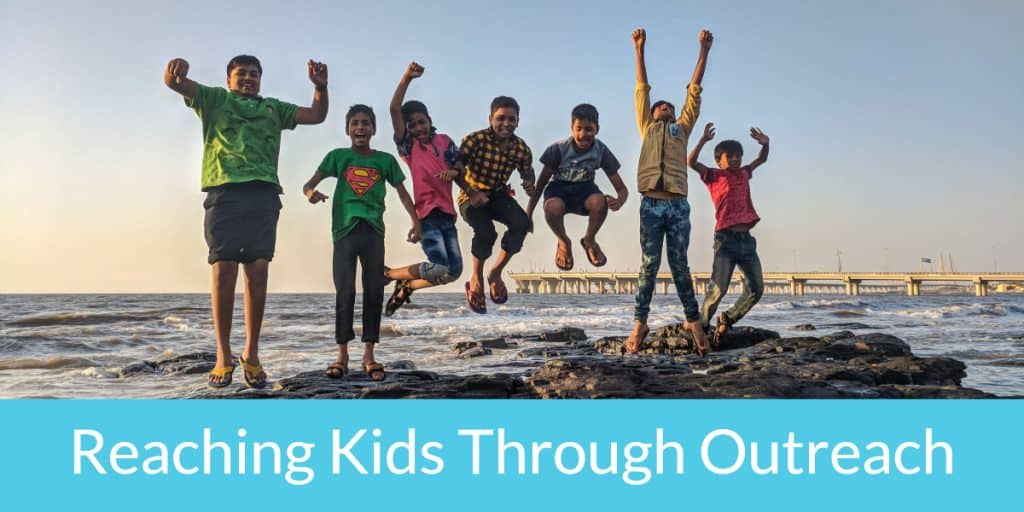 Are you wondering how to reaching kids through outreach in your community? Here are seven proven ways to get started.
