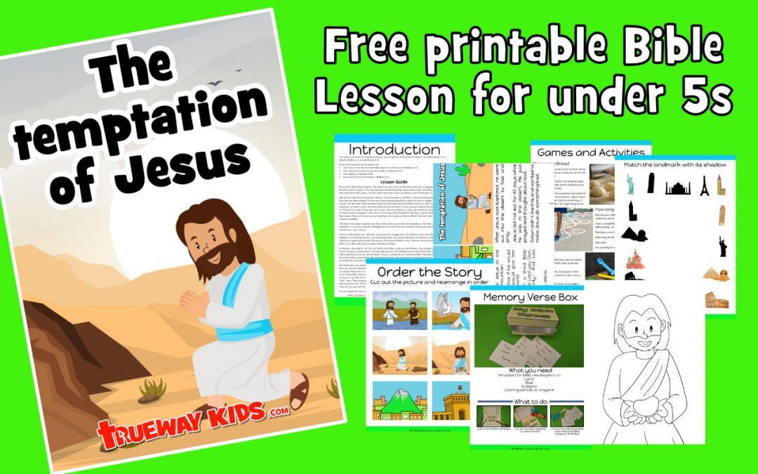 The Temptation of Jesus - preschool bible lesson