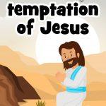 The temptation of Jesus - free printable lesson
