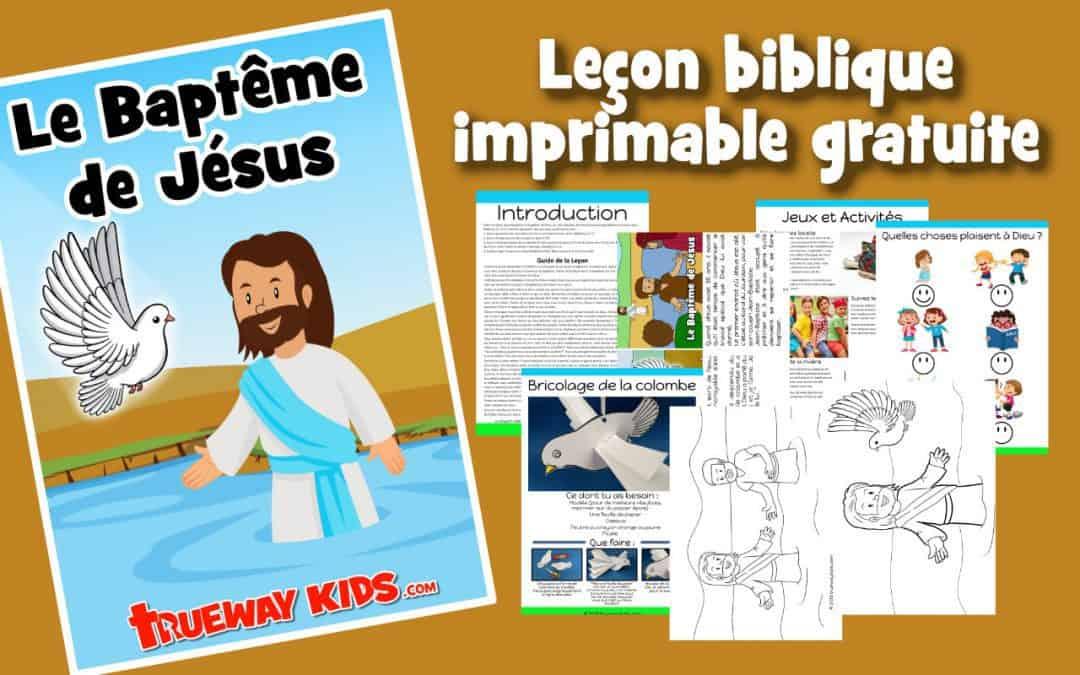 Le Baptême de Jésus - Leçon biblique imprimable gratuite à utiliser à la maison ou à l'église