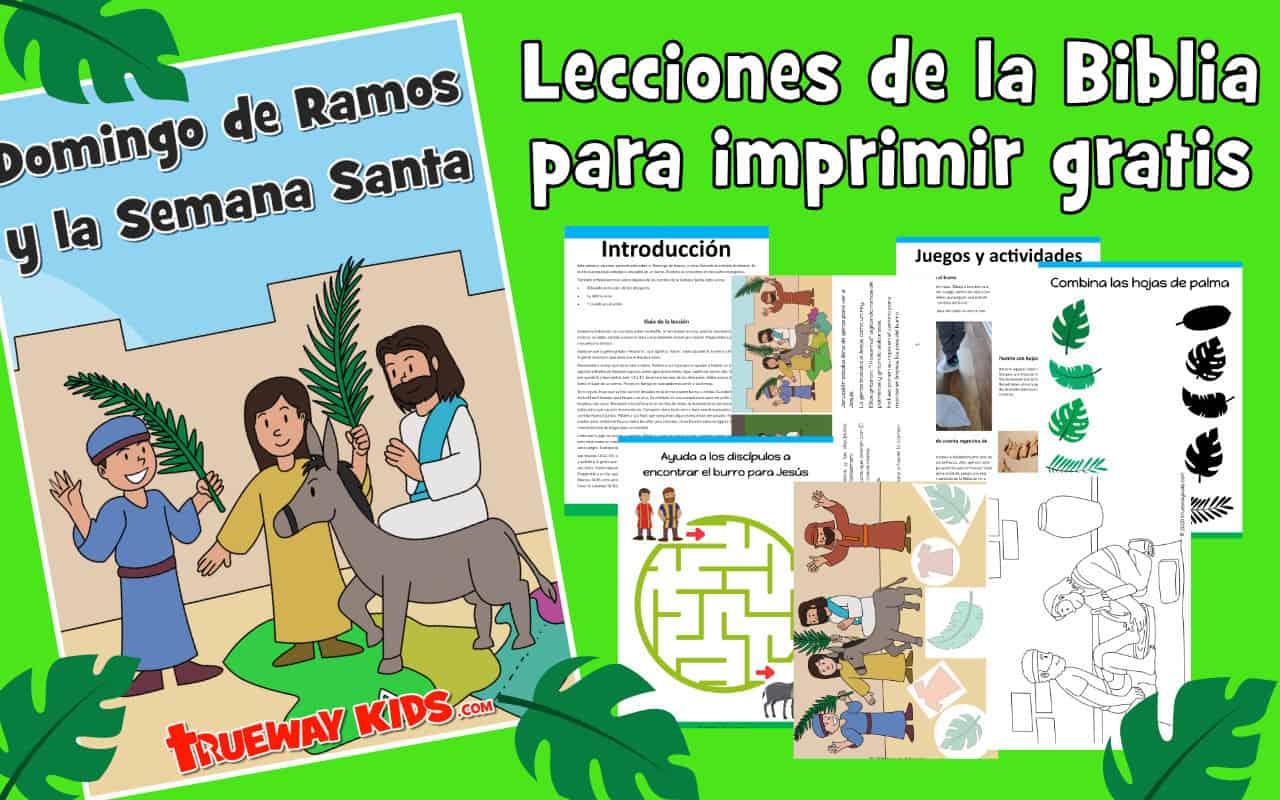 Lección bíblica gratuita para imprimir el Domingo de Ramos y la Semana Santa.