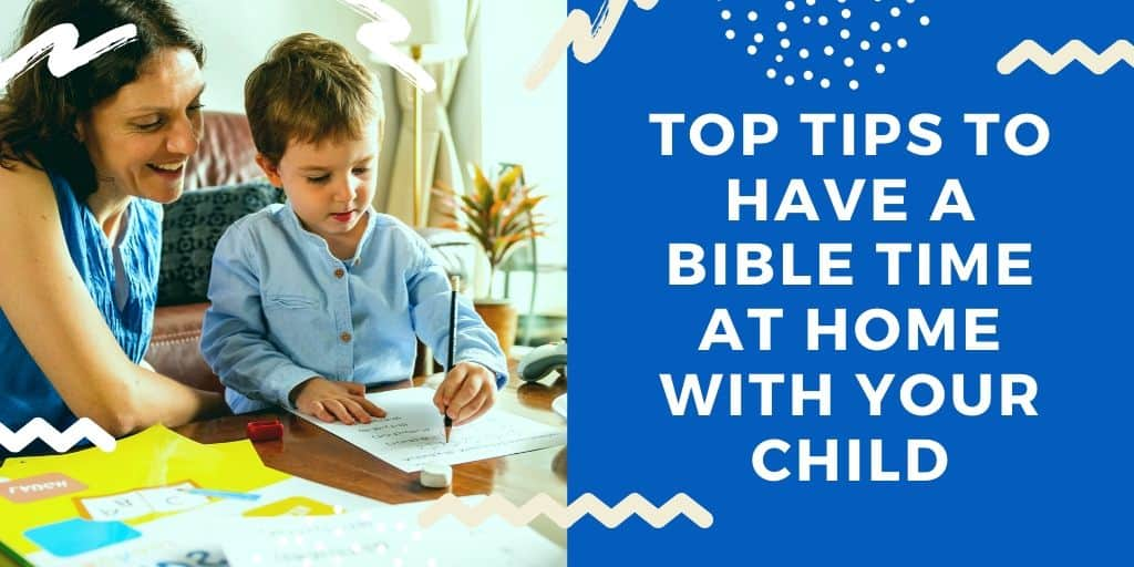 Top tips to have a Bible time at home with your child shared by other parents