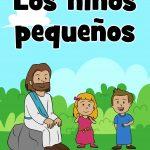 """Cuando los discípulos pensaron que los niños pequeños no eran lo suficientemente importantes para Jesús, Jesús respondió: """"Dejen que los niños pequeños vengan a mí"""". Nuestro pasaje se encuentra en Mateo 19:13-15, Marcos 10:13-16 y Lucas 18:15-17."""