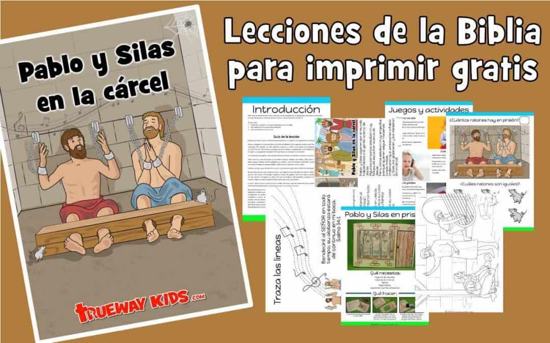 Pablo y Silas en prisión - Lección bíblica GRATUITA para niños