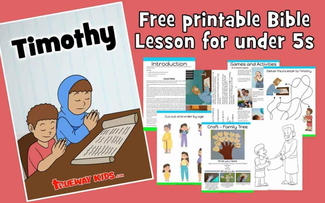 Timothy - FREE printable bible lesson for kids (preschool)