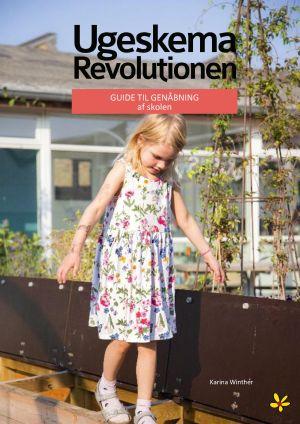 UgeskemaRevolutionen Guide til genåbning af skolen
